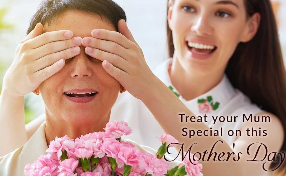 Treat your Mum Special on this Mother's Day