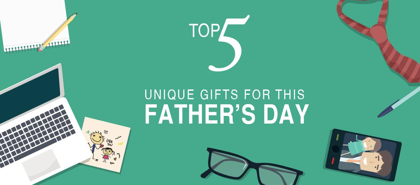 Top 5 unique gifts for this Father's Day