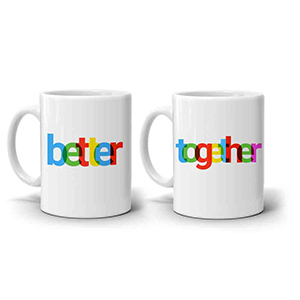 Multi Color Better Together Mugs