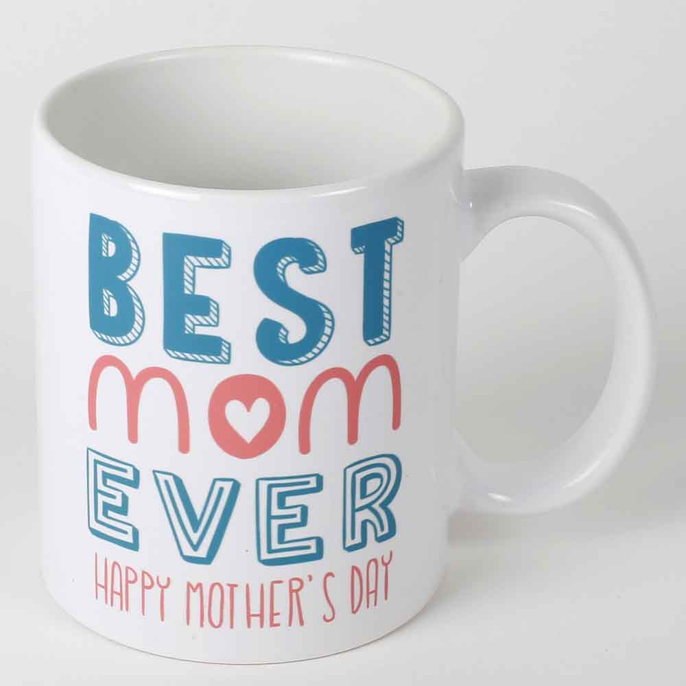 Mothers Day Best Mom Ever Mug