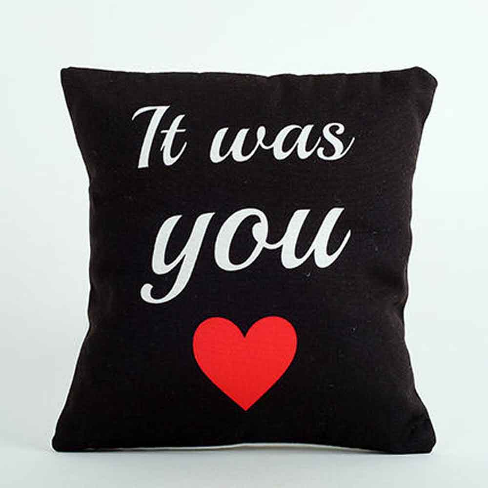 It Was You Printed Cushion